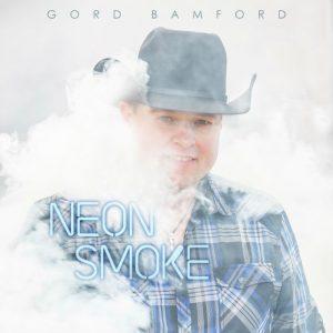 Gord Bamford album cover for Neon Smoke