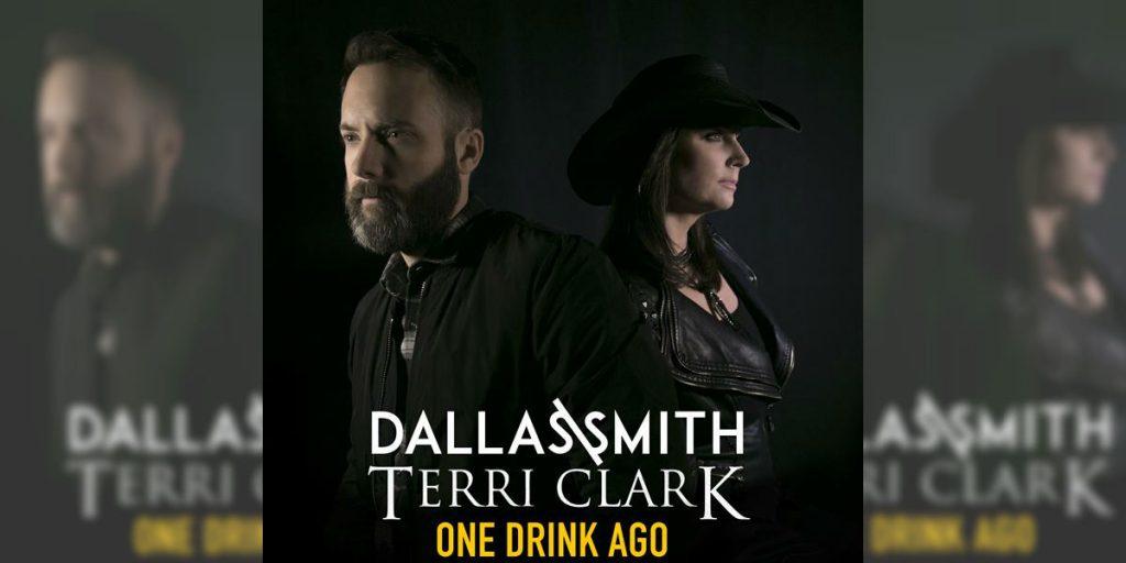 Terri Clark and Dallas Smith new single One Drink Ago