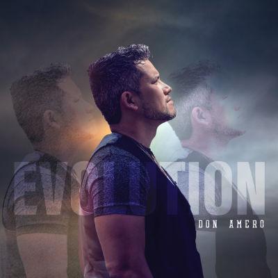 "Cover art for Don Amero's album ""Evolution"""
