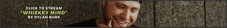 "Stream Dylan Burk's Newest Single ""Whiskey Mind"""