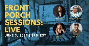 Front Porch Sessions: Live June 3, 2021