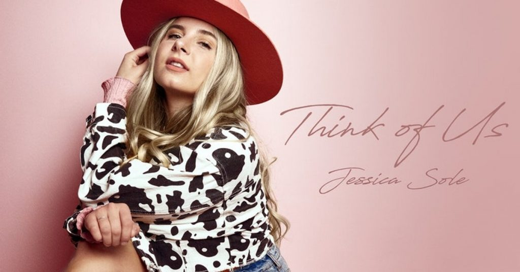 """Jessica Sole """"Think Of Us"""""""