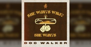 """Cover art for Doc Walkers' """"She Wants What She Wants"""""""