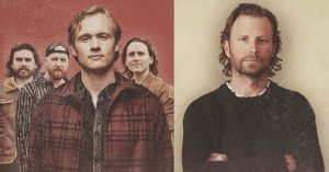 James Barker Band and Dierks Bentley